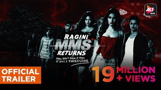 RAGINI MMS RETURNS | Uncensored | Official Trailer (HD) | #RaginiIsBack #ALTBalajiOriginal