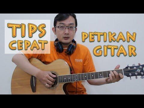 TIPS CEPAT - Petikan Gitar