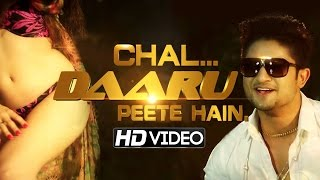 Chal Daaru Peete Hai - Shomaan Rapper Krush-R - New Hindi Party Song 2015