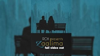 Zaalima (THE PAHARI PROJECT)|| FULL song || Lalit Singh || RCH FILMS ||