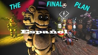 (SMF/FNAF) The Final Plan (Español) ''Zajcu37''