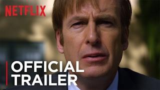 Better Call Saul - Season 3 | Official Trailer [HD] | Netflix