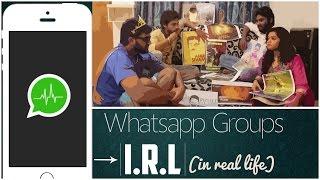 Whatsapp Groups IRL [In Real Life] | Part - 1 | Paracetamol Paniyaram