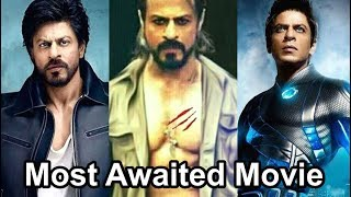 Shah Rukh Khan : SRK 3 Most Awaited Upcoming Movie 2017-18 - HUNGAMA