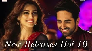 New Releases Hot 10 | Bollywood Top 10 Songs