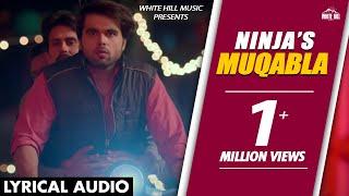 Maqabla (Lyrical Audio) Ninja   Punjabi Lyrical Audio 2017   White Hill Music