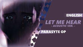 ENGLISH PARASYTE OP - Let Me Hear (acoustic) [Dima Lancaster]