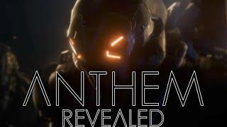 Anthem Revealed
