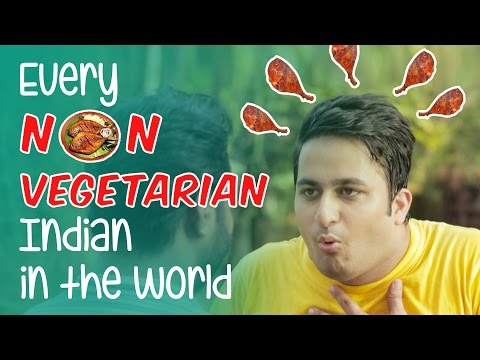 Every Non-Vegetarian Indian In The World #BeingIndian