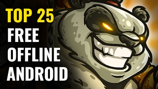 Top 25 FREE OFFLINE Android Games |  No internet required