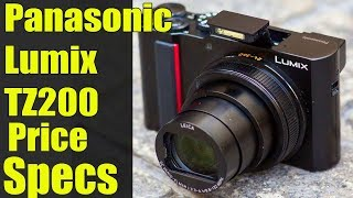 Panasonic Lumix TZ200 - Price,Specs,Review 2018