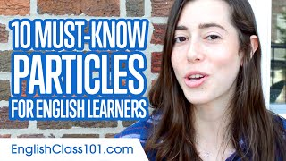 10 Must-Know Particles for English Learners