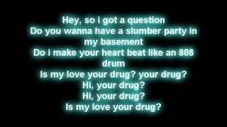 Ke$ha - Your Love Is My Drug (lyrics on screen) [HD]