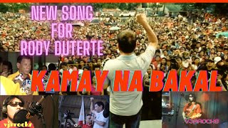 KAMAY NA BAKAL   -  Song Composed by: JunRocks  (Campaign Song For Mayor Duterte) -   #DUTERTESONG