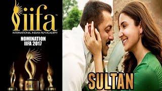Salman की Sultan ने IIFA Awards Nominations List 2017 बनायीं अपनी जगा