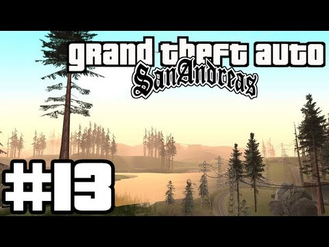 GTA San Andreas Walkthrough Forever Alone Bölüm 13