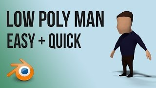 low poly man | Blender | tutorial | beginner