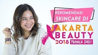 Skincare Wajib Beli di Jakarta X Beauty 2018! | Shopping Guide