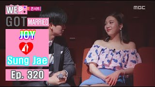 [We got Married4] 우리 결혼했어요 - Sung Jae ♥ Joy The last genuine 20160507