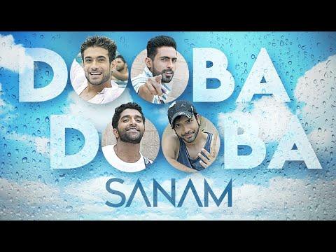 Dooba Dooba   Sanam