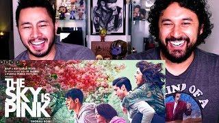 THE SKY IS PINK   Official Trailer   Reaction   Priyanka Chopra Jonas, Farhan Akhtar   Shonali Bose