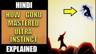 How Goku Mastered Ultra Instinct Breakdown   Dragon Ball Super Hindi