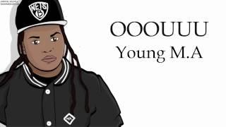 Young M A   OOOUUU Lyrics   YouTube