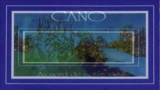 CANO   Au Nord De Notre Vie  01 - 02