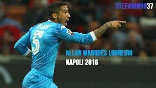 Allan ► Goals, Skills & Assist - SSC Napoli [HD]