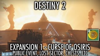 Destiny 2 Curse of Osiris - New Public Event, Lost Sector, High Value Targets, Chests & Resource