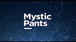 We Are Mystic Pants