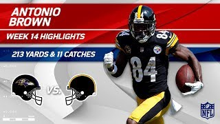 Antonio Brown's 213 Yards & 11 Catches vs. Baltimore! | Ravens vs. Steelers | Wk 14 Player HLs