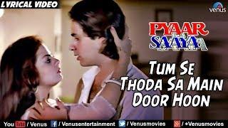 Tumse Thodasa - Lyrical Video | Pyaar Ka Saaya | Bollywood Romantic Songs | Asha Bhosle, Kumar Sanu