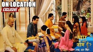 Iss Pyaar Ko Kya Naam Doon.. Ek Baar Phir - Behind the Scenes - EXCLUSIVE