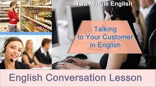 Talking to Customers in English - Sales English. English Business Conversations