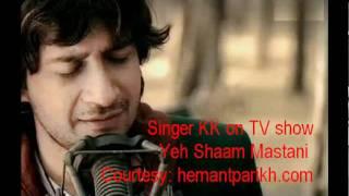 Yeh Shaam Mastani  By Singer  KK