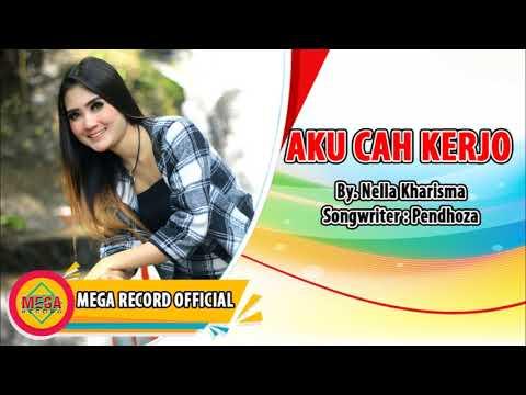 NELLA KHARISMA - AKU CAH KERJO (Official Audio) mp3