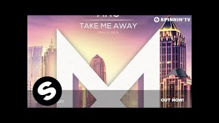 ANG - Take Me Away