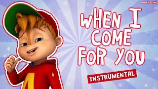 When I Come For You - Instrumental