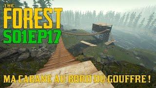 THE FOREST - Ma cabane au bord du gouffre ! (Double toit, Pont de singe, catapulte)