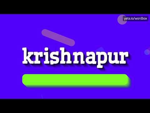 KRISHNAPUR - HOW TO PRONOUNCE IT!?