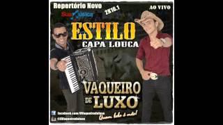 VAQUEIRO DE LUXO CD MARÇO 2016 ESTILO CAPA LOUCA MUSICA NOVA