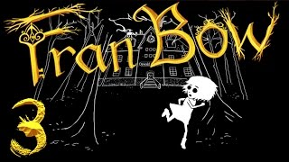 Fran Bow | Part 3 | DOWN THE RABBIT HOLE
