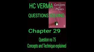 #hcv HC VERMA || Solving HC VERMA Part 2 Questions || Electrostatics || Elecrtic Field and Potential