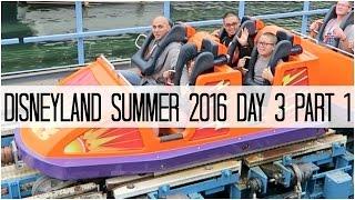 DISNEYLAND SUMMER 2016 DAY 3 PART 1! - June 14, 2016