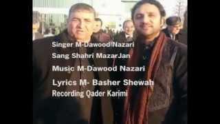 Dawood nazari new  Mazar jan 2015