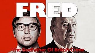 FRED Official Trailer (2018) Freddie Foreman -  East End Gangster HD