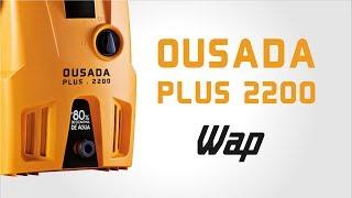 WAP Ousada Plus 2200