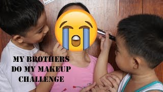 My Little Brothers Do My Makeup Challenge | Philippines