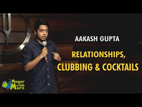 Xxx Mp4 Relationships Clubbing Cocktails Stand Up Comedy By Aakash Gupta 3gp Sex